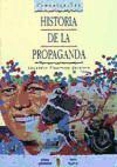 Historia de la Propaganda - Libros de comunicación política