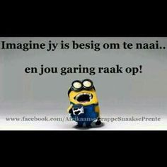 afrikaanse snaakse prente en grappe - Google Search 007 Theme, Afrikaanse Quotes, True Words, Haha, Poetry, Jokes, Sayings, Google Search, Funny