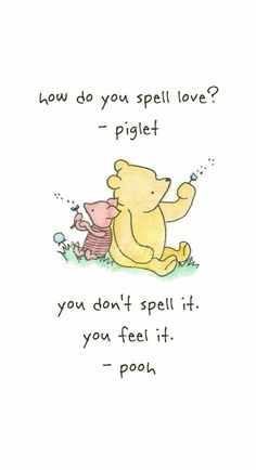 Winnie The Pooh Love Quotes Winnie The Pooh Love Quotelove Isn't Something You Have To Defined