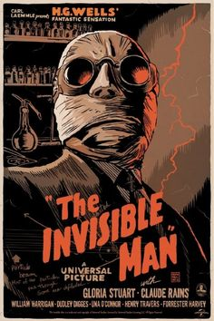 Mondo's 'Universal Monsters' Show The Invisible Man poster created for Mondo's Universal horror movies tribute by artist Francesco Francavilla.The Invisible Man poster created for Mondo's Universal horror movies tribute by artist Francesco Francavilla. Horror Movie Posters, Best Movie Posters, Classic Movie Posters, Classic Horror Movies, Cinema Posters, Movie Poster Art, Poster S, Old Film Posters, Awesome Posters