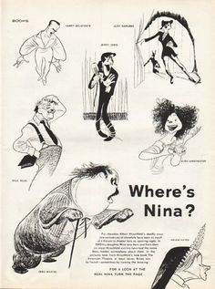 "1961 ALBERT HIRSCHFELD vintage magazine article ""Where's Nina"" ~ Where's Nina? - For decades Albert Hirschfeld's deadly accurate caricatures of showfolk have been as much of a fixture to theater fans as opening night. In1945 his daughter Nina was ..."