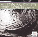 "Anton Bruckner: Symphony No. 4 ""Romantische"" 1st Version 1874 [CD]"