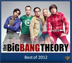 Best of 2012 - The Big Bang Theory