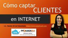 Cómo captar clientes por internet. Natalia Gil Internet, Innovative Products