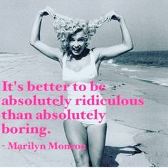 What she said. #nadiafay #be #more #ridiculous #marilynmonroe #quote #quotes #quoteoftheday #cute #silly #funny #free #picoftheday #bestoftheday #smile #happy #beautiful #instacute Marilyn Monroe, Quote Of The Day, Smile, Sayings, Music, Funny, Happy, Girls, Cute
