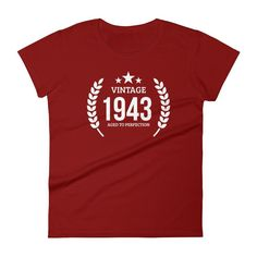 Women's Vintage 1943 Aged To Perfection T-Shirt - 1943 Birthday Gift Ideas - 74 Years Young