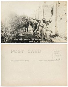 Mexico....The Federals last stand Aug. 5th 1914