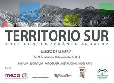 """Exposición """"Territorio Sur: Arte Contemporáneo Andaluz"""" Sala de Exposiciones Temporales del Museo de Almería (del 10 de octubre al 30 de noviembre del 2014)."""