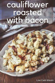 Roasted cauliflower with bacon and green onions is an easy low carb side perfect for keto diets. via @lowcarbmaven