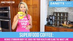 Superfood Coffee: Good for Your Health and Slims the Waistline (video)