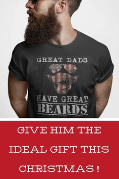 Great Dads Have Great Beards on Fathers Day, Birthday or Any Day! | present dad, gifts for dad, dad christmas gifts, christmas presents for dad, holiday presents for parents, diy gifts for dad, christmas gifts for dads, gift idea for dads Christmas Presents For Dad, Christmas Gifts, Holiday, Diy Gifts For Dad, Dad Gifts, Dad Dad, Great Beards, Presents For Boyfriend, Funny Tees