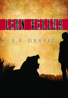 Lion Killer book cover. The book is available on Barnes & Noble and Amazon