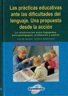 LIBROS: LAS PRÁCTICAS EDUCATIVAS ANTE LAS DIFICULTADES DEL...