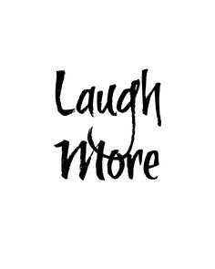 Laugh More, positive life attitude art quote, Printable quote dorm decor , quote art, inspirational quote INSTANT DOWNLOAD minimal by BeautifulLifeWords on Etsy