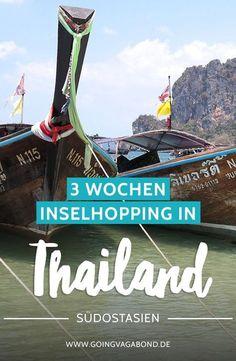 Thailand – 3 Wochen Inselhopping mit Route, Tipps und nützlichen Infos