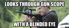 "The governor's shooting ability: | The 33 Most Frustrating Things About ""The Walking Dead"""