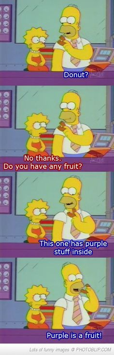 Purple is a fruit!!!! One of my favorite episodes!!!!
