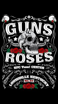 A little bit of obscenity .Guns N' Roses - Louisville KY Rock And Roll, Pop Rock, Guns And Roses, Rock Logos, Hard Rock, Rock Bands, Metallica, Fashion Show Poster, Music Rock