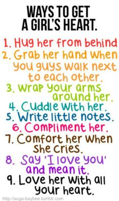 Ways to get a girl's heart