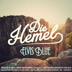 Die Hemel - Elvis Blue Download Gospel Music, Natural Antibiotics, Blues Music, Music Publishing, African, Neon Signs, Entertaining, Album, Songs