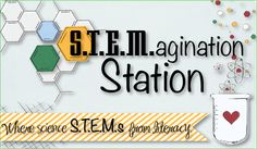 STEMagination Station: Where science STEMs from literacy!  www.stemaginationstation.weebly.com