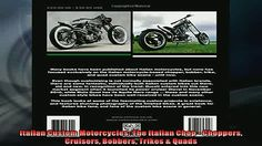 FREE DOWNLOAD  Italian Custom Motorcycles The Italian Chop  Choppers Cruisers Bobbers Trikes  Quads  FREE BOOOK ONLINE