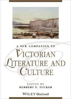 A New Companion To Victorian Literature And Culture PDF