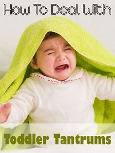 Find out how parents can deal with toddler tantrums without using punishment and why tantrums are good things during child development.