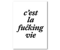 Digitale druk op canvas C'est la fucking vie, 40 x 60 cm