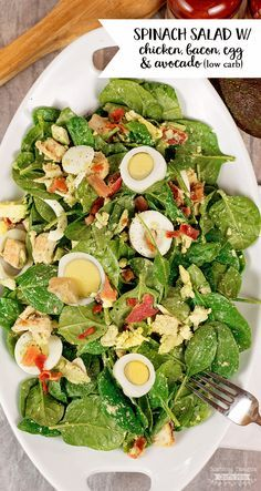 Low Carb Spinach Salad with chicken bacon, eggs and avocado!