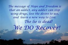 Recovery quotes: sharing and carrying the message of hope. Some good healthy recovery quotes to heal the spirit. please share Recovering Quotes, Recovering Addict, Hope Quotes, Dream Quotes, Aa Quotes, Inspirational Quotes, Recovery Humor, Overcoming Addiction