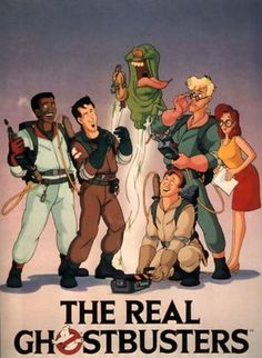 The Real Ghostbusters... LOVED this cartoon. I used to watch this with my brother after school.