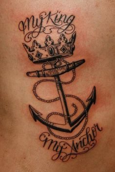 anchor tattoos | My king my anchor Tattoo Picture | Last Sparrow Tattoo... interesting, but more than I would want
