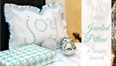 No Sew Jeweled Joy Pillow - Mom 4 Real