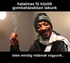 Snoop füvezik? :)