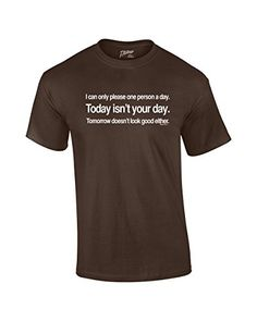 Can Only Please 1 Person A Day Funny T-shirt-brown-