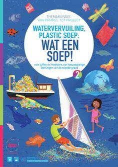 Watervervuiling, plastic soep : wat een soep! : themabundel tweede graad