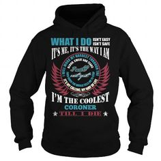 Cool and Awesome CORONER Shirt Hoodie