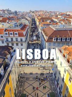LISBOA Portugal: Guia de roteiros, Dicas de viagem, O que visitar, Monumentos, Alojamento, Transportes, Mapas, Fotos para visitar Lisboa cidade.