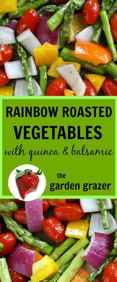 EASY roasted veggies tossed with garlic-balsamic dressing and quinoa! (vegan…