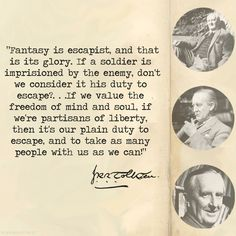 J.R.R. Tolkien on fantasy. I want to hang this in my room.
