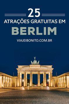 25 atrações gratuitas em Berlim. O que fazer de graça em Berlim.