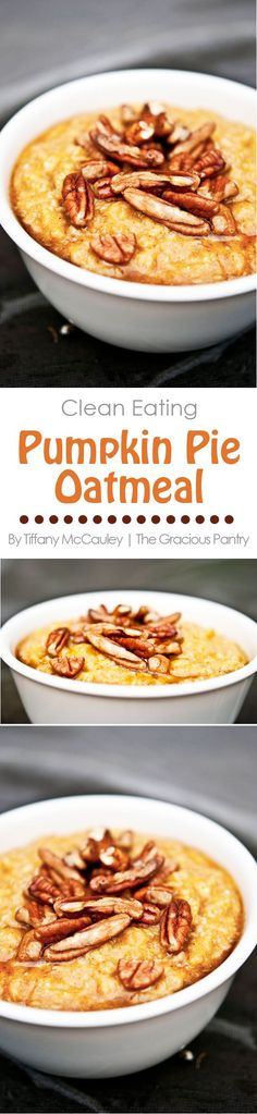 This delicious Clean Eating Pumpkin Pie Oatmeal is just like having pumpkin pie for breakfast! Delicious!