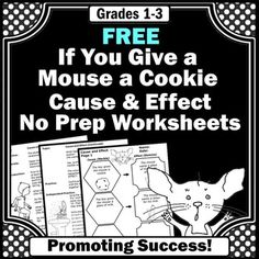 If You Give a Mouse a Cookie: Here is a FREE cause and effect activity worksheet from the popular book, If You Give a Mouse a Cookie. This is a complete printable lesson plan to help students identify cause and effect relationships. The lesson includes an introduction, development, practice, independent practice, assessment rubric, and worksheets.This cause and effect activity may also be found in this 77 page unit:If You Give a Mouse a Cookie Literature Book UnitYou will find even more M...