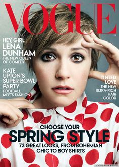 Lena Dunham, the baddest bitch out there, 2104 vogue cover. Love this girl.