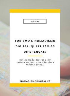 Turista e Nómada Digital: quais as diferenças? | Nomadismo Digital | Viagens via…