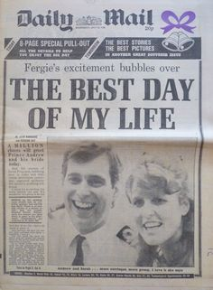 Royal Wedding Day 1986 . Prince Andrew Sarah Ferguson Daily Mail Newspaper
