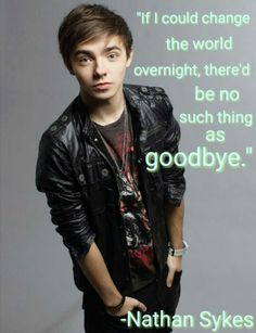 Quote from Nathan Sykes of The Wanted