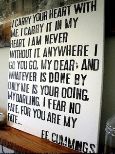One of my favorite quotes! I would love to get a tattoo of the first line!