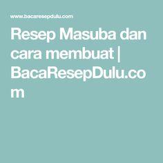 Resep Masuba dan cara membuat   BacaResepDulu.com